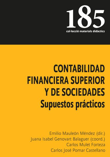 CONTABILIDAD FINANCIERA SUPERIOR Y DE SOCIEDADES. SUPUESTOS PRACTICOS.