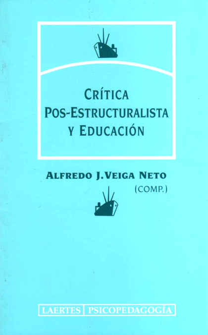CRITICA POS-ESTRUCTURALISTA Y EDUCACION