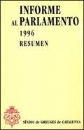 INFORME AL PARLAMENTO, 1996 : RESÚMEN