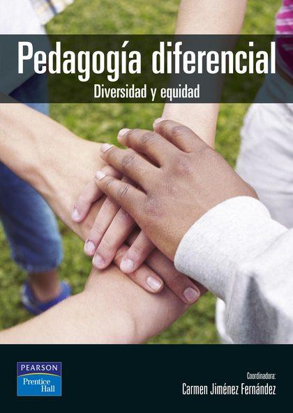 PEDAGOGÍA DIFERENCIAL: DIVERSIDAD Y EQUIDAD