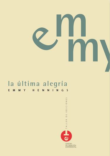 EMMY HENNINGS: LA ÚLTIMA ALEGRÍA