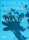DICCIONARI DE LA MALA LLET