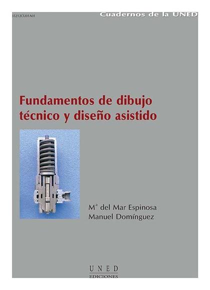 FUNDAMENTOS DE DIBUJO TÉCNICO Y DISEÑO ASISTIDO
