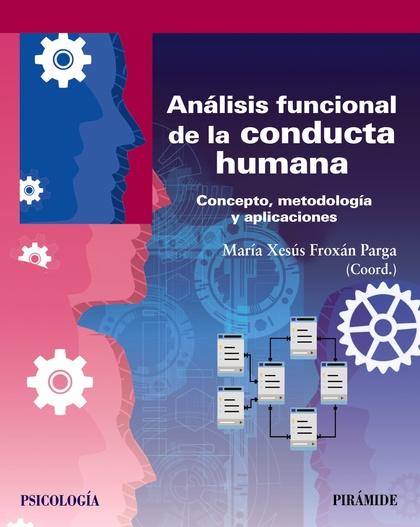 ANÁLISIS FUNCIONAL DE LA CONDUCTA HUMANA.