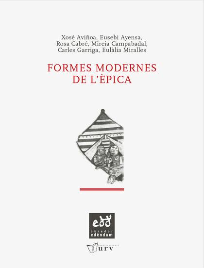 FORMES MODERNES DE L´ÈPICA : DEL SEGLE XVI AL SEGLE XX