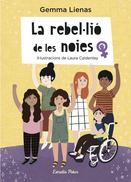 LA REBEL·LIÓ DE LES NOIES.