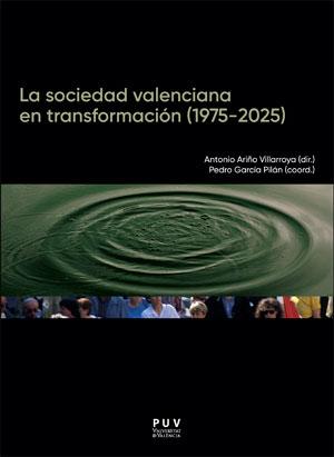 LA SOCIEDAD VALENCIANA EN TRANSFORMACIÓN (1975-2025).