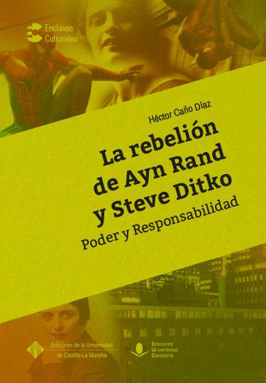 LA REBELION DE AYN RAND Y STEVE DITKO