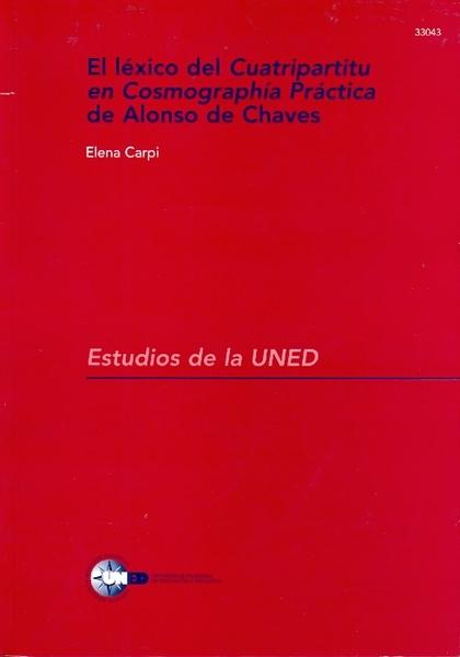 EL LÉXICO DEL QUATRIPARTITU EN COSMOGRAFÍA PRÁCTICA DE ALONSO DE CHAVES