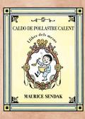 CALDO DE POLLASTRE CALENT, LLIBRE DELS MESOS.