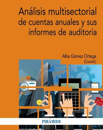 ANÁLISIS MULTISECTORIAL DE CUENTAS ANUALES Y SUS INFORMES DE AUDITORÍA.