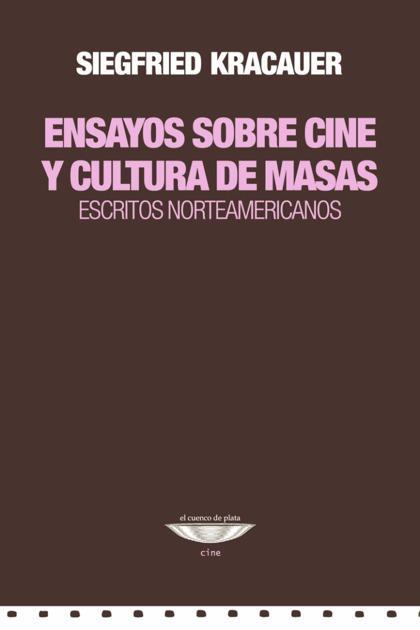 ENSAYOS SOBRE CINE Y CULTURA DE MASAS. ESCRITOS NO.