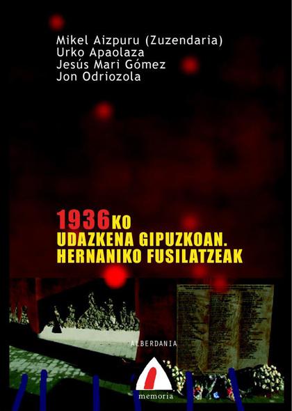 1936KO UDAZKENA GIPUZKOAN : HERNANIKO FUSILATZEAK