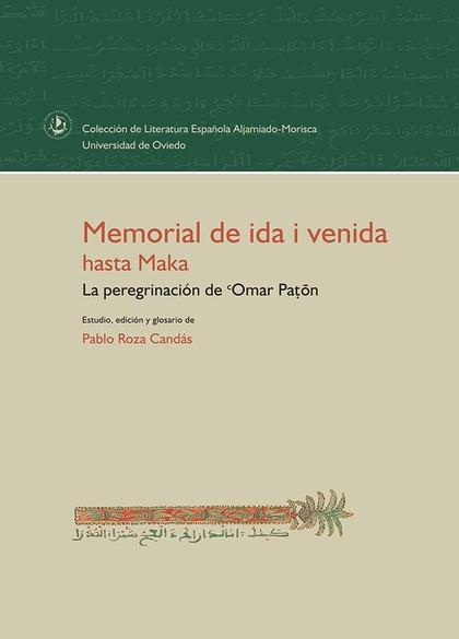 MEMORIAL DE IDA I VENIDA HASTA MAKA. LA PEREGRINACIÓN DE OMAR PATON