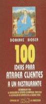 100 IDEAS PARA ATRAER CLIENTES A UN RESTAURANTE