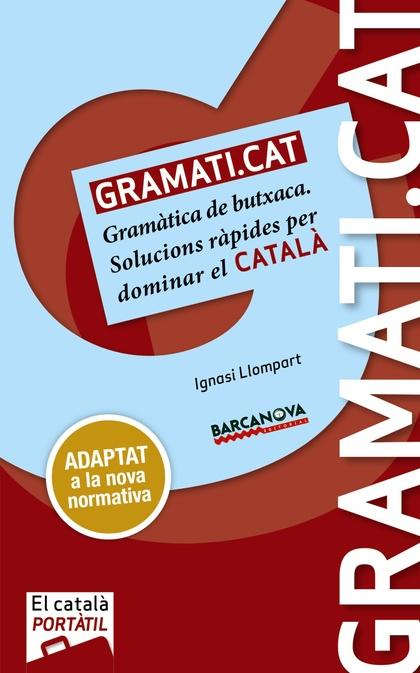 GRAMATI.CAT                                                                     GRAMÀTICA DE BU