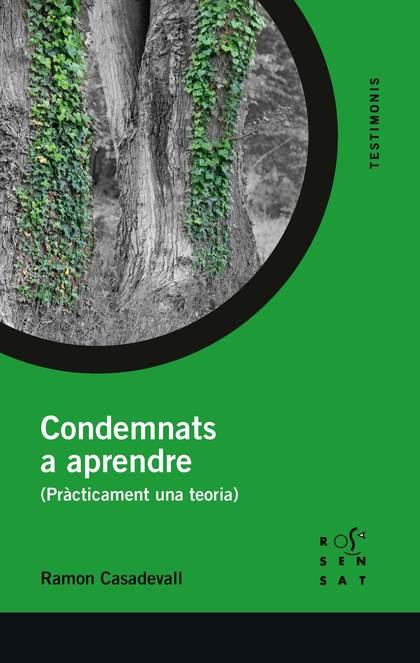 CONDEMNATS A APRENDRE                                                           (PRÀCTICAMENT U