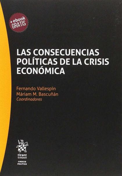 LAS CONSECUENCIAS POLITICAS DE LA CRISIS ECONOMICA.