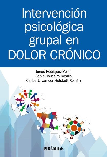 INTERVENCIÓN PSICOLÓGICA GRUPAL EN DOLOR CRÓNICO.