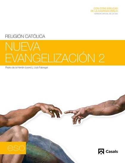 NUEVA EVANGELIZACIÓN, 2 ESO, 1 CICLO