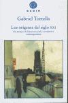 LOS ORÍGENES DEL SIGLO XXI: UN ENSAYO DE HISTORIA SOCIAL Y ECONÓMICA CONTEMPORÁNEA