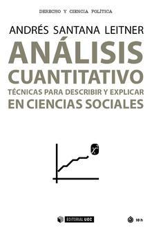 ANÁLISIS CUANTITATIVO. TÉCNICAS PARA DESCRIBIR Y EXPLICAR EN CIENCIAS SOCIALES