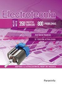 ELECTROTECNIA (350 CONCEPTOS TEÓRICOS - 800 PROBLEMAS) 12.ª EDICIÓN.