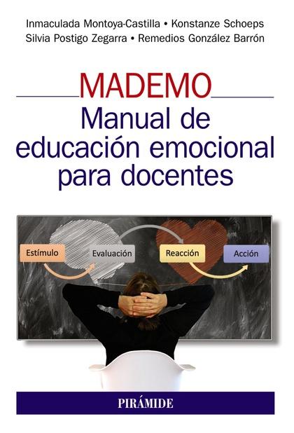 MADEMO. MANUAL DE EDUCACIÓN EMOCIONAL PARA DOCENTES.