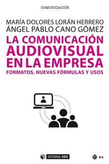 LA COMUNICACIÓN AUDIOVISUAL EN LA EMPRESA                                       FORMATOS, NUEVA