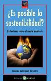 ¿ES POSIBLE LA SOSTENIBILIDAD?. REFLEXIONES SOBRE EL MEDIO AMBIENTE