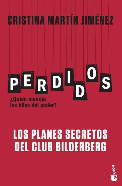 PERDIDOS. LOS PLANES SECRETOS DEL CLUB BILDERBERG.
