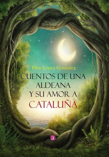 Cuentos de una aldeana y su amor por Catalunya