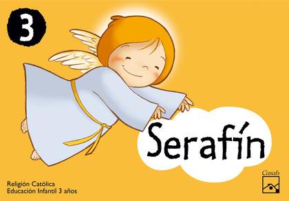 SERAFÍN, RELIGIÓN CATÓLICA, EDUCACIÓN INFANTIL, 3 AÑOS