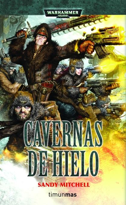 CAVERNAS DE HIELO. WARHAMMER 40000