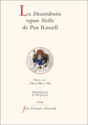 LA DESCENDENTIA REGUM SICILIE DE PAU ROSSELL