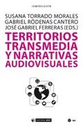 Territorios transmedia y narrativas audiovisuales