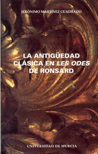 ANTIGÜEDAD CLÁSICA EN LES ODES DE RONSARD, LA
