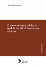 EL ASESORAMIENTO Y DEFENSA LEGAL DE LAS ADMINISTRACIONES PÚBLICAS.