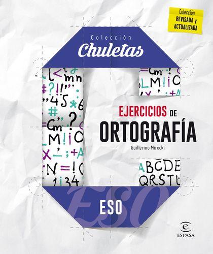 EJERCICIOS DE ORTOGRAFÍA PARA LA ESO.