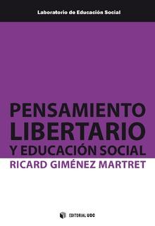 PENSAMIENTO LIBERTARIO Y EDUCACIÓN SOCIAL.