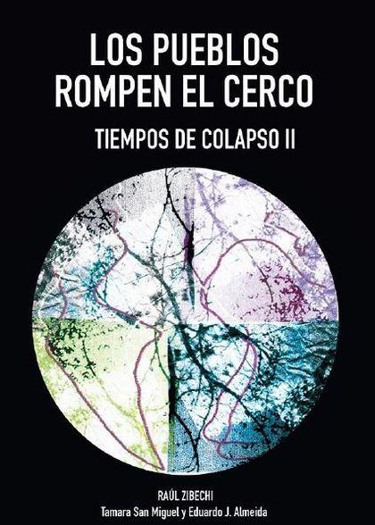 TIEMPOS DE COLAPSO II. LOS PUEBLOS ROMPEN EL CERCO