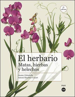 EL HERBARIO: MATAS, HIERBAS Y HELECHOS (2ª ED.).