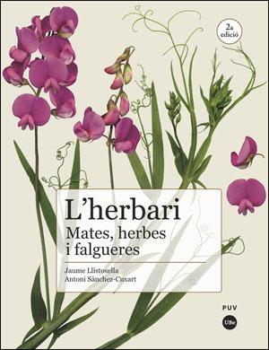 L´HERBARI: MATES, HERBES I FALGUERES (2ª ED.).