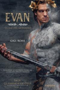 EVAN, LA LUZ DEL GUERRERO.