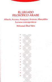 EL LEGADO FILOSÓFICO ÁRABE: ALFARABI, AVICENA, AVEMPACE, AVERROES, ABE