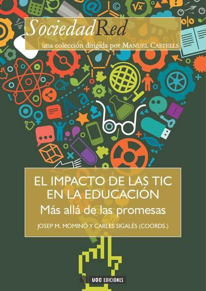 IMPACTO DE LAS TIC EN LA EDUCACION MAS ALLA DE LAS PROMESAS