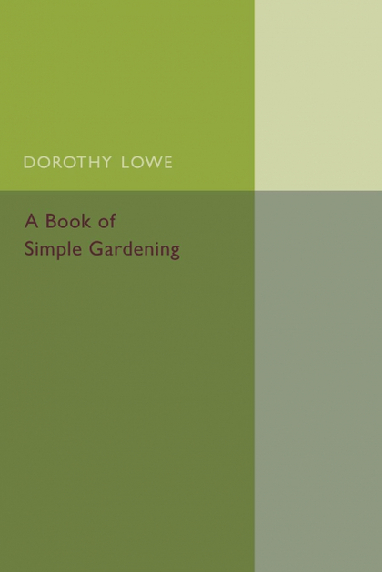 A BOOK OF SIMPLE GARDENING
