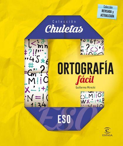 ORTOGRAFÍA FÁCIL PARA LA ESO.