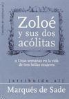 MARQUES DE SADE ZOLOE Y SUS DOS ACOLITAS