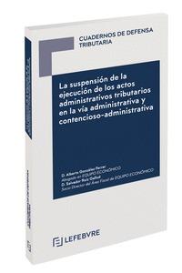 SUSPENSION EJECUCION DE ACTOS ADMINISTRATIVOS TRIBUTARIOS